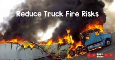 Reduce Truck Fire Risks